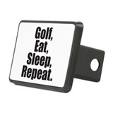 Golf, Eat, Sleep, Repeat. Rectangular Hitch Cover