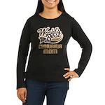 Chihuahua Mom Women's Long Sleeve Dark T-Shirt