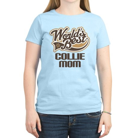 Collie Mom (Worlds Best) Women's Light T-Shirt