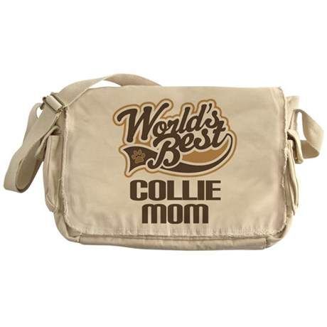 Collie Mom (Worlds Best) Messenger Bag
