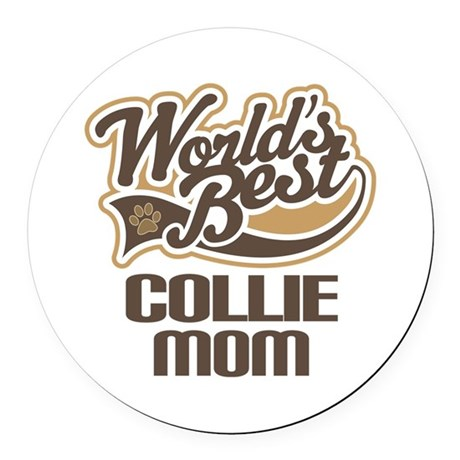 Collie Mom (Worlds Best) Round Car Magnet