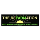 REFARMATION Bumper Bumper Sticker