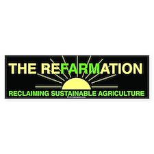 REFARMATION Bumper Bumper Sticker