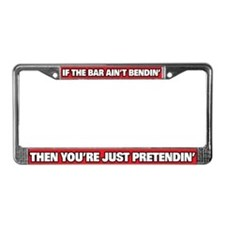 IF THE BAR AINT BENDIN' License Plate Frame