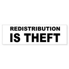 Redistribution is theft bump.png Bumper Sticker