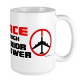 Cute Peace through superior firepower Mug