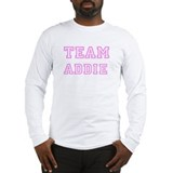 Pink team Addie Long Sleeve T-Shirt