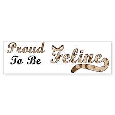 Feline Bumper Bumper Sticker
