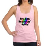 Yes I am. No, you cant watch. Racerback Tank Top