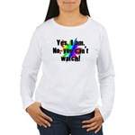 Yes I am. No, you cant watch. Women's Long Sleeve