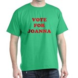 VOTE FOR JOANNA T-Shirt