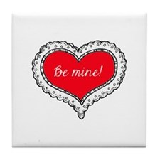 Be Mine Tile Coaster