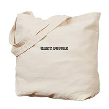 giant douche bag funny bro party tee Tote Bag