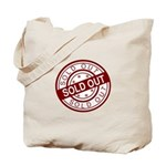 Sold Out Tote Bag