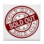 Sold Out Tile Coaster