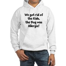 The Dog was Allergic Hoodie