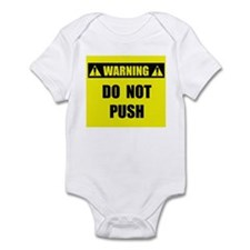 WARNING: Do Not Push Infant Bodysuit