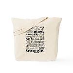 Eat Sleep Snuggle Tote Bag