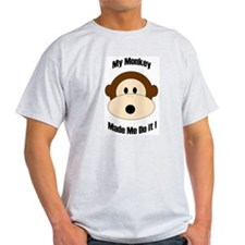 My Monkey Made Me Do It! Ash Grey T-Shirt