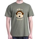 My Monkey Made Me Do It! T-Shirt