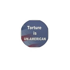 Torture is un-American Mini Button (10 pack)