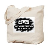 My Girlfriend is a Ninja Tote Bag