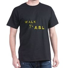Walk for ASL T-Shirt