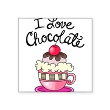 "I Love Chocolate Square Sticker 3"" x 3"""