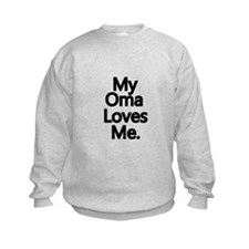My Oma Loves Me..png Sweatshirt