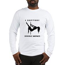 I support single moms logo Long Sleeve T-Shirt