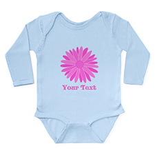 Pink Flower. Custom Text. Long Sleeve Infant Bodys