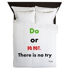 Do or do not. There is no try Queen Duvet