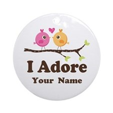 Personalized I Adore Birds Ornament (Round)