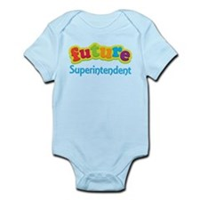 Future Superintendent Infant Bodysuit