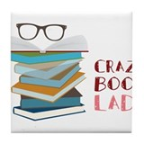 Crazy Book Lady Tile Coaster