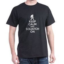 Keep Calm And Squatch On T-Shirt T-Shirt