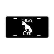 Chews Life Aluminum License Plate
