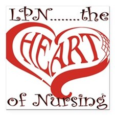 "LPN, the Heart of nursing Square Car Magnet 3"" x 3"