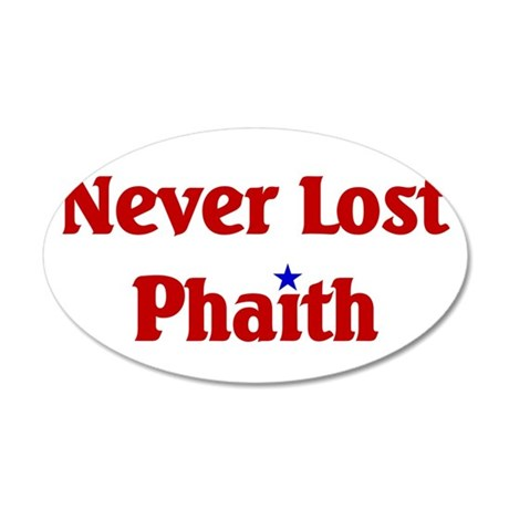Never Lost Phaith.png 20x12 Oval Wall Decal