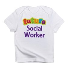 Future Social Worker Infant T-Shirt