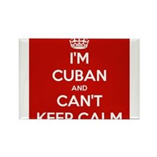I'm Cuban and I Can't Keep Calm Rectangle Magnet