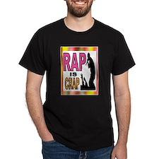 RAP CRAP T-Shirt
