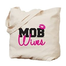 MOB Wives Tote Bag