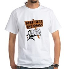 Keep off the Grass Shirt