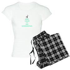 keep calm and do gymnastics Pajamas