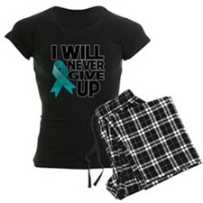 Never Give Up Ovarian Cancer Pajamas