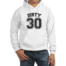 Dirty 30 Speckled Hoodie