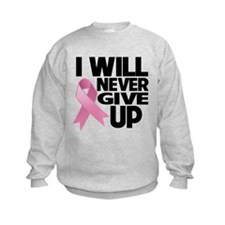 Never Give Up Breast Cancer Sweatshirt