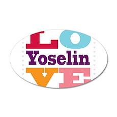 I Love Yoselin 20x12 Oval Wall Decal