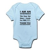 I am an entrepreneur Infant Bodysuit